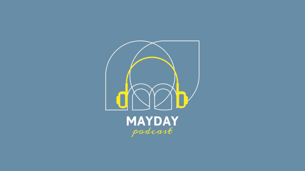 Podcast Mayday
