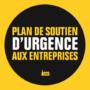 #Actu : Plan de soutien d'urgence aux entreprises